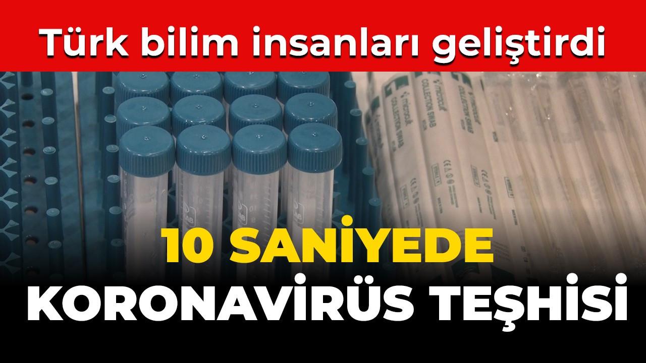 Türk bilim insanları geliştirdi; koronavirüs teşhisini 10 saniyeye düşürüyor