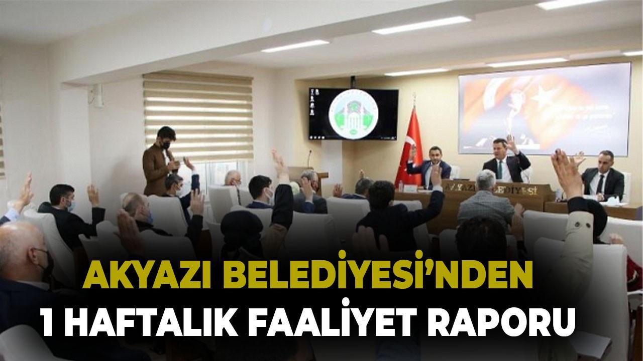Akyazı Belediyesi'nden 1 haftalık faaliyet raporu
