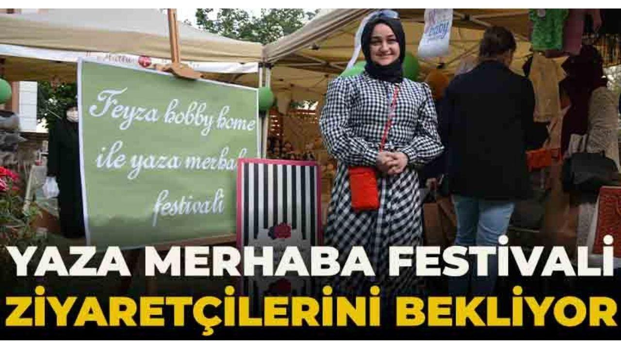 Yaza Merhaba Elişi Festivali ziyaretçilerini bekliyor