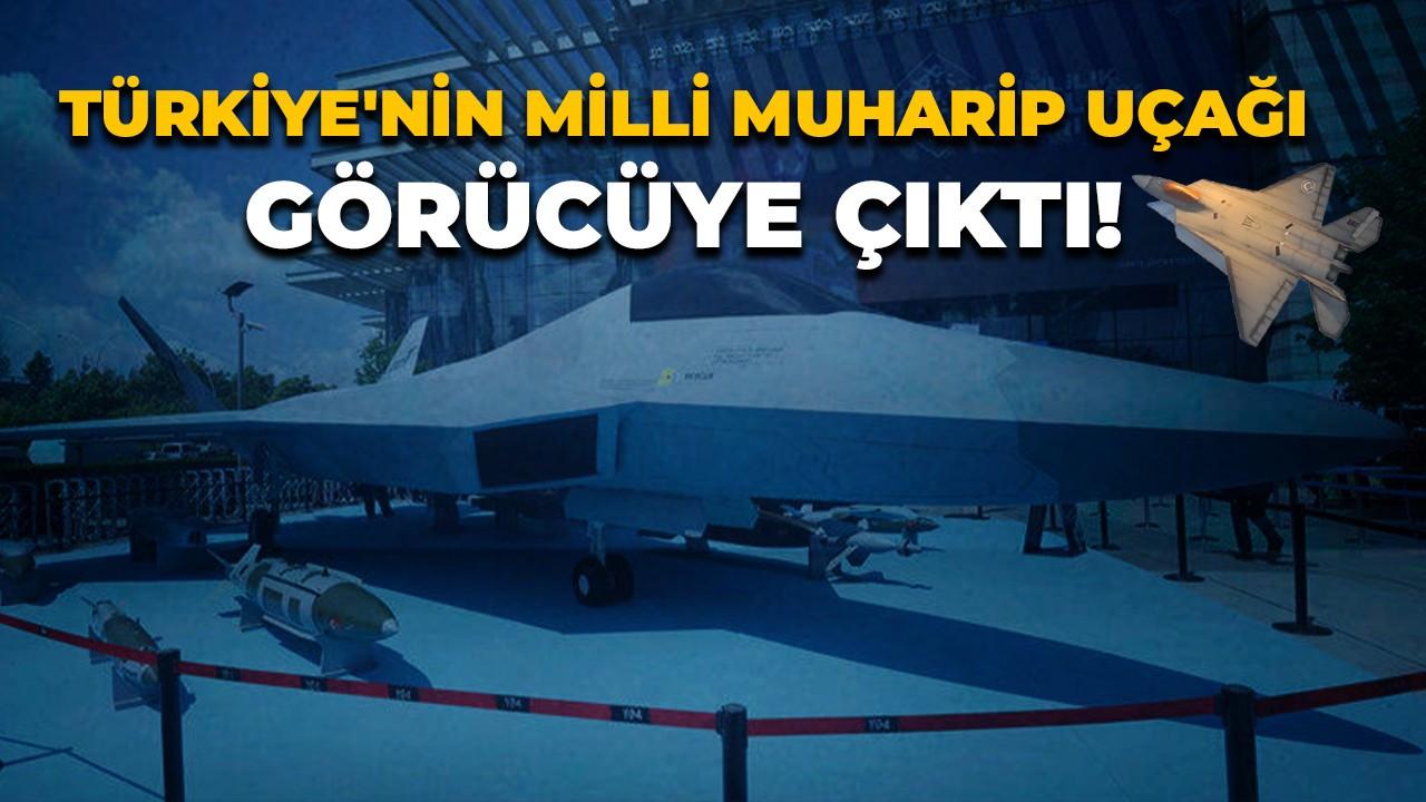 Türkiye'nin Milli Muharip Uçağı görücüye çıktı!