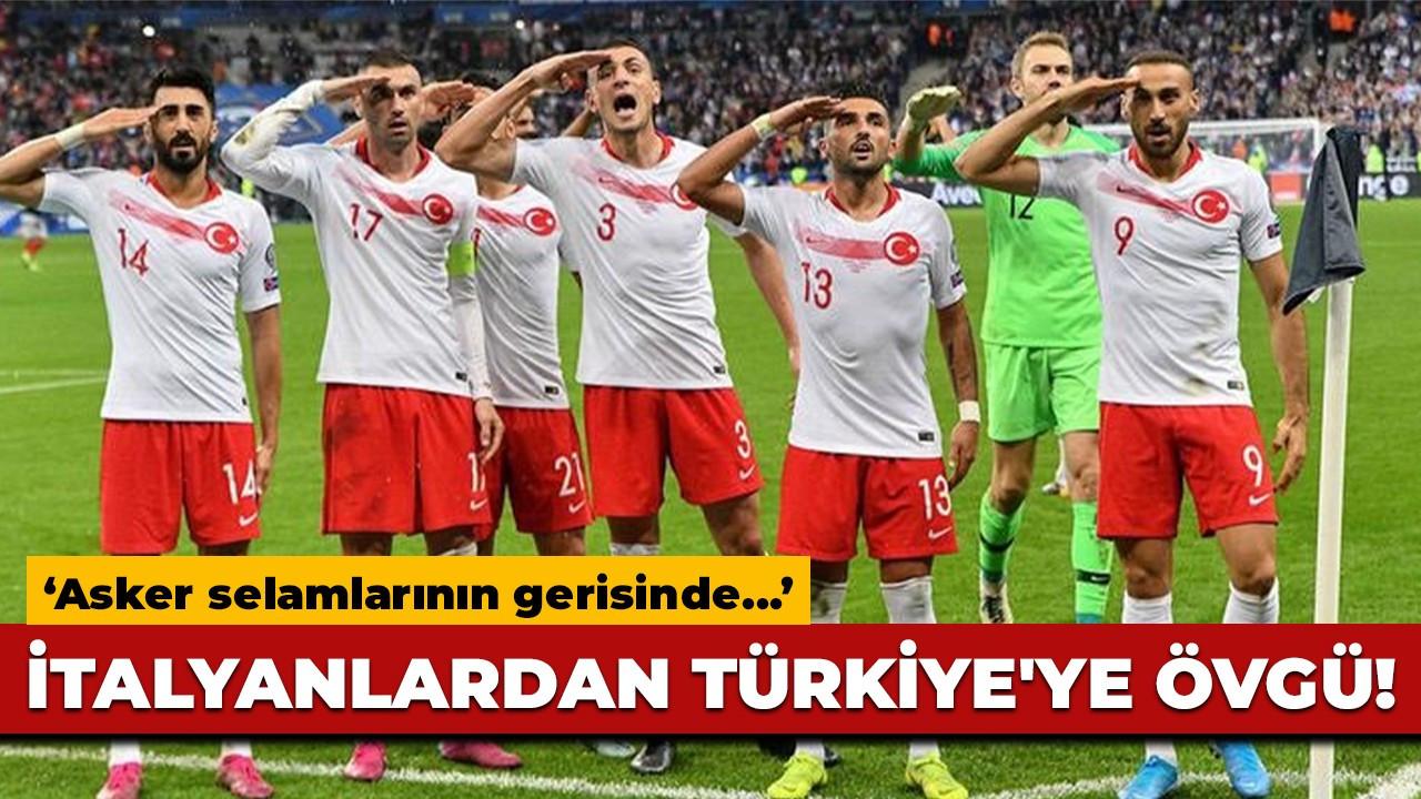İtalyanlardan Türkiye'ye övgü!