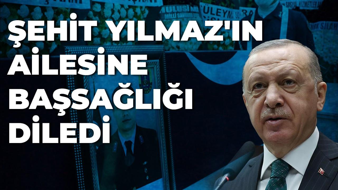Cumhurbaşkanı Erdoğan, şehit Yılmaz'ın ailesine başsağlığı diledi