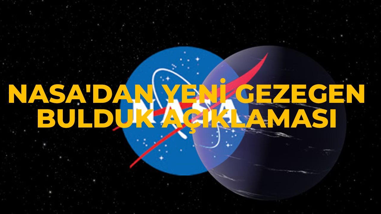 NASA'dan yeni gezegen bulduk açıklaması