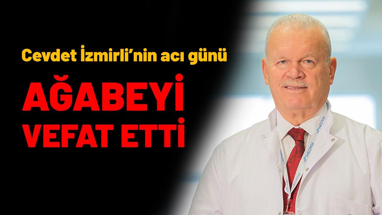 Cevdet İzmirli'nin acı günü