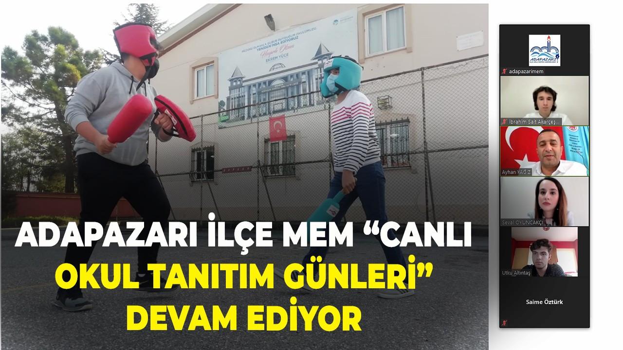 """ADAPAZARI İLÇE MEM """"CANLI OKUL TANITIM GÜNLERİ"""" DEVAM EDİYOR"""