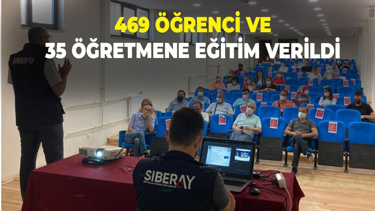 469 öğrenci ve 35 öğretmene eğitim verildi