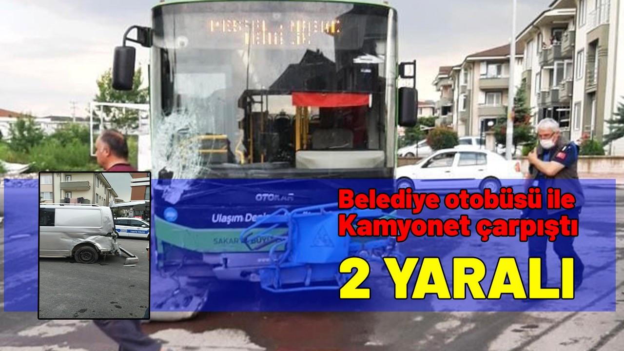 Serdivan'da belediye otobüsü kaza yaptı: 2 yaralı
