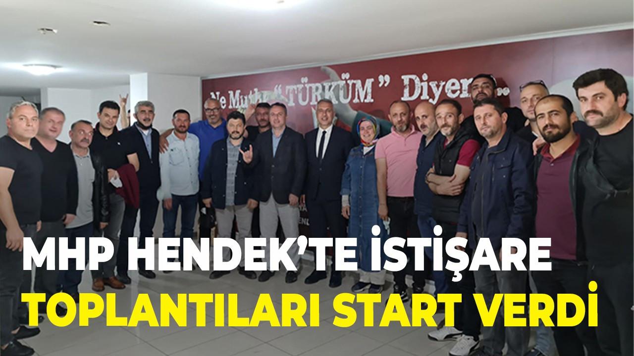 MHP Hendek'te istişare toplantıları start verdi