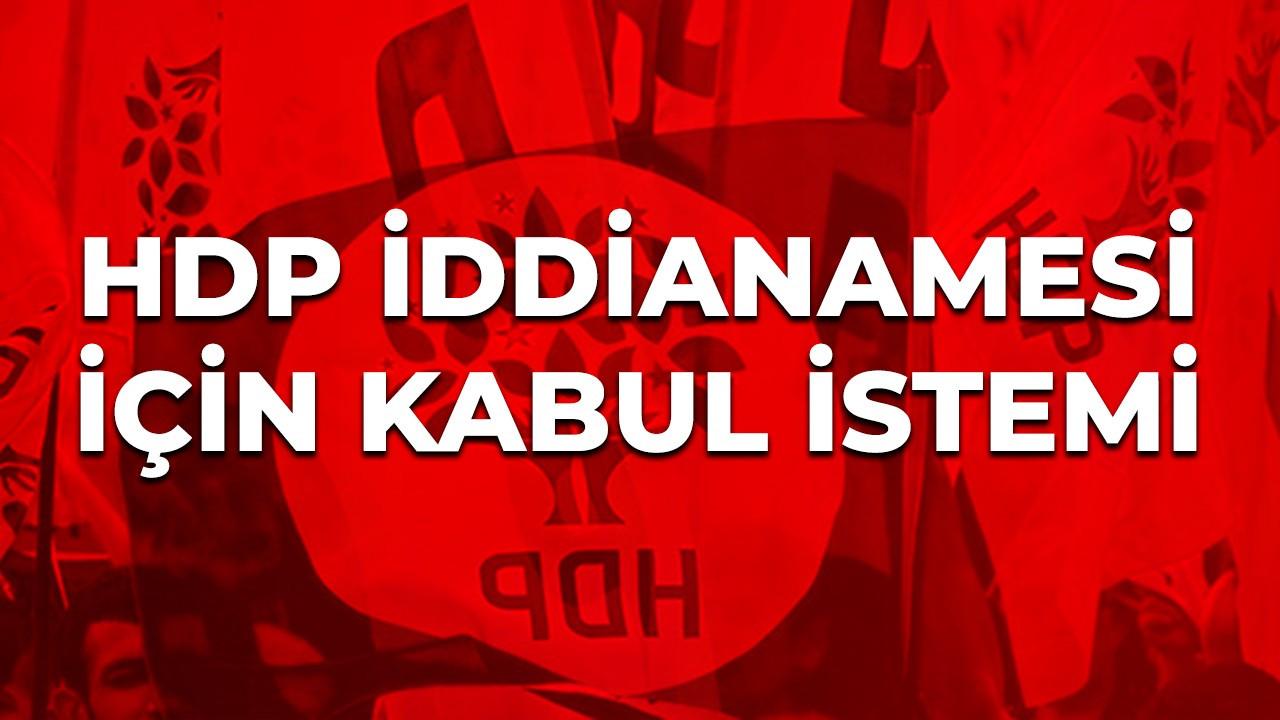 HDP iddianamesi için kabul istemi
