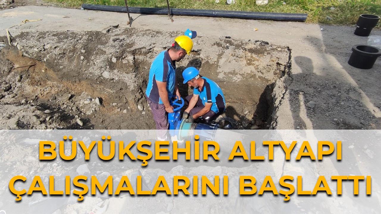 Büyükşehir Gazipaşa Mahallesi'nde altyapı çalışmalarını başlattı