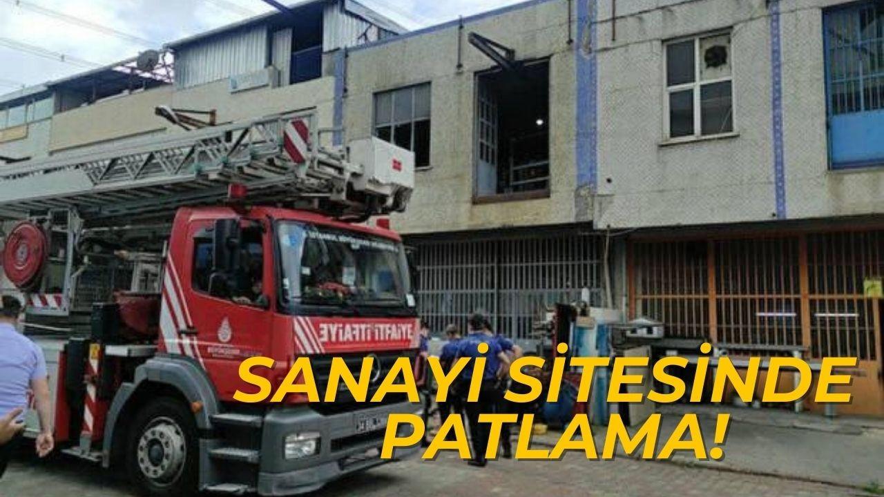 İstanbul'da Sanayi Sitesi'nde patlama!
