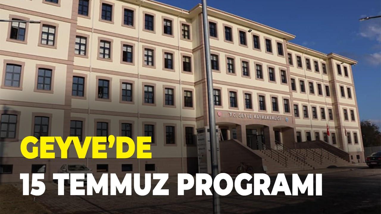Geyve'de 15 Temmuz Programı