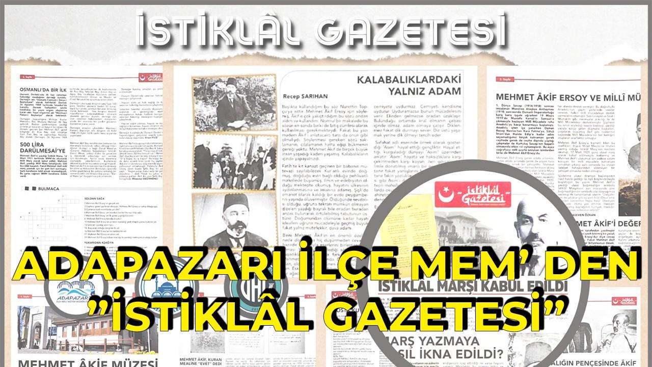 """Adapazarı İlçe Mem' den """"İstiklâl Gazetesi"""""""