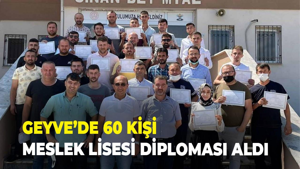 Geyve'de 60 kişi meslek lisesi diploması aldı