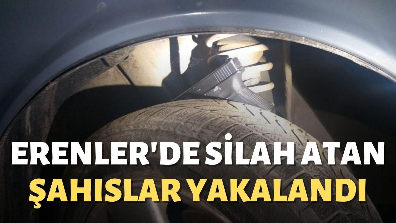 Erenler'de silah atan şahıslar yakalandı