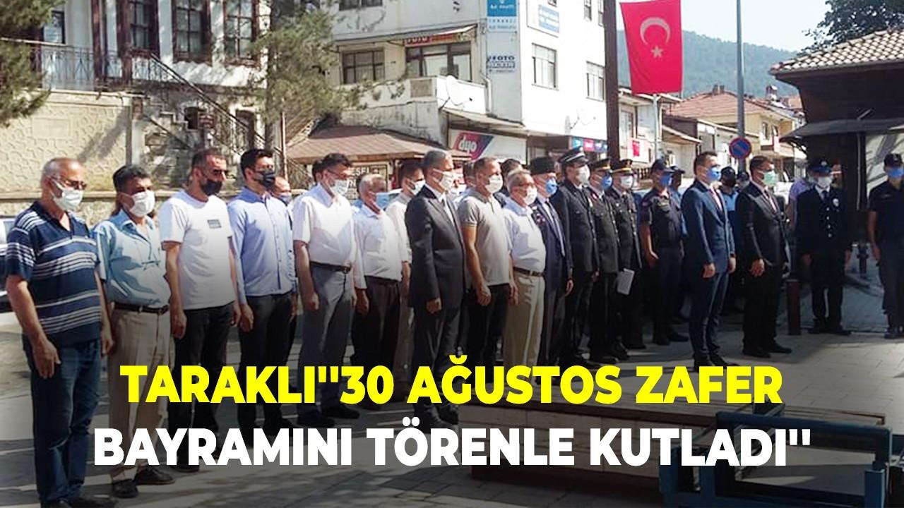 Taraklı''30 Ağustos Zafer Bayramını Törenle Kutladı''