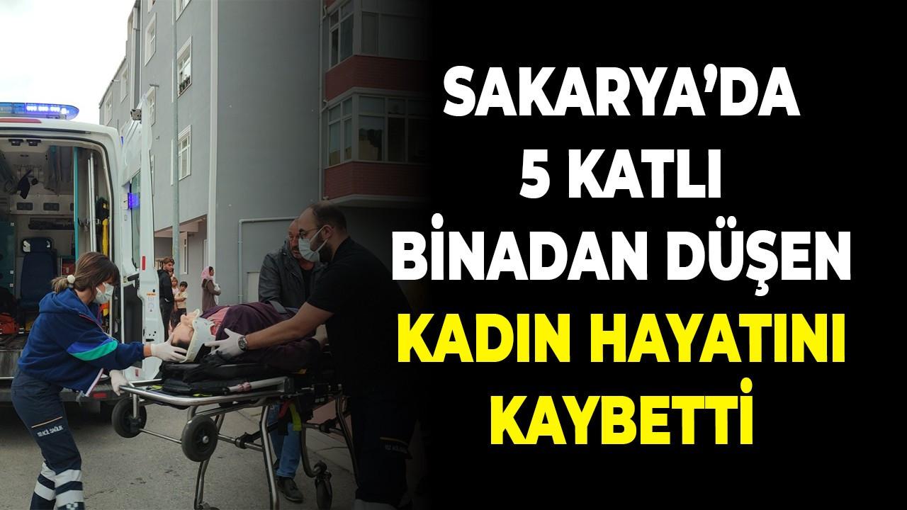 Sakarya'da 5 katlı binadan düşen kadın hayatını kaybetti