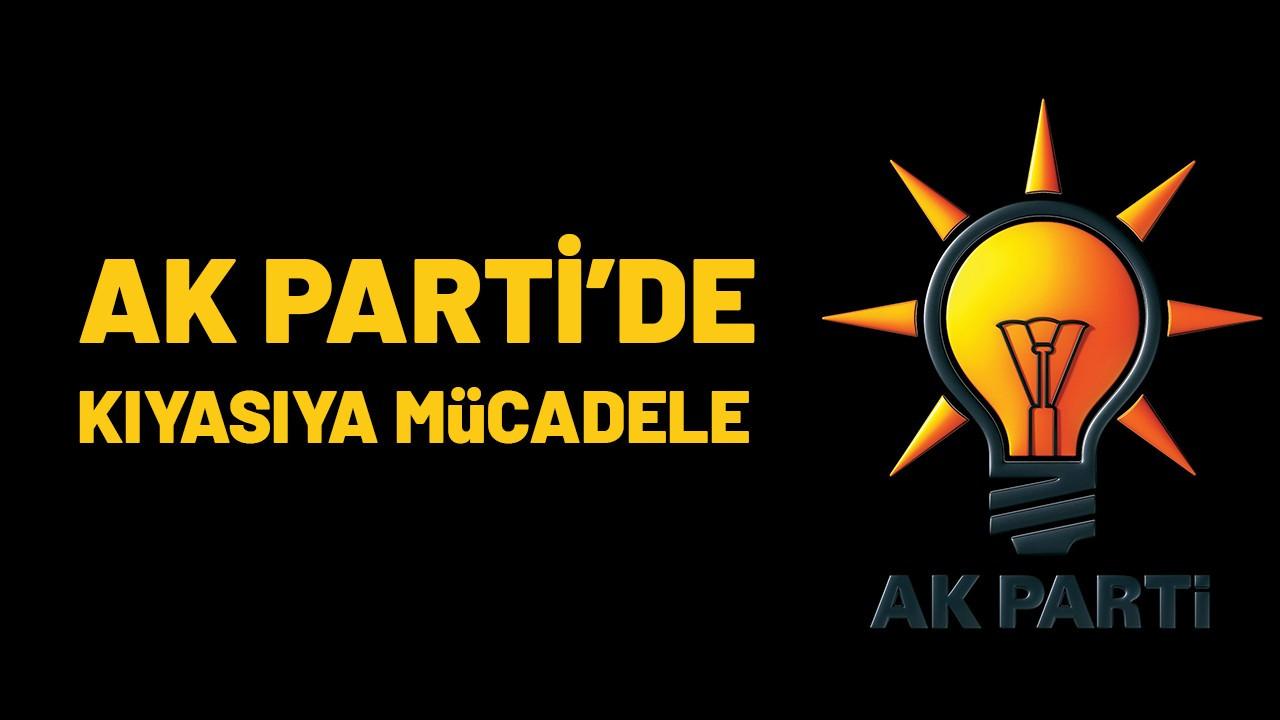 AK Partililer kıyasıya mücadele etti