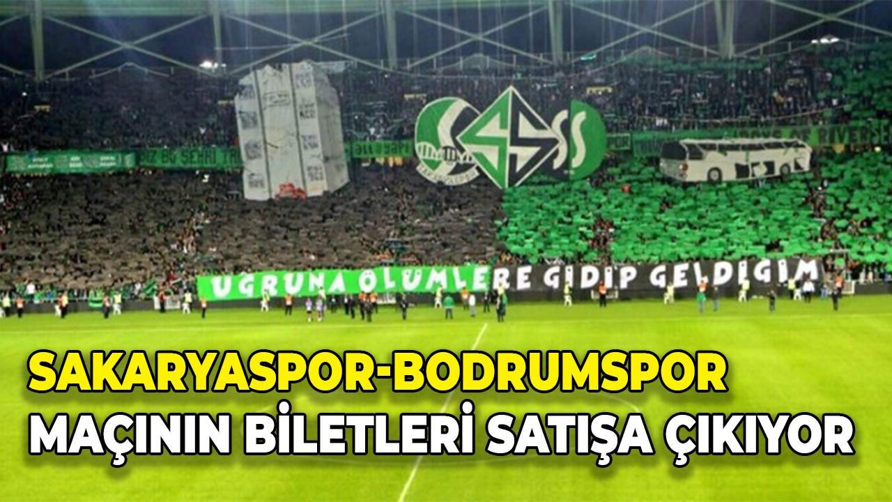 Sakaryaspor-Bodrumspor maçının biletleri satışa çıkıyor