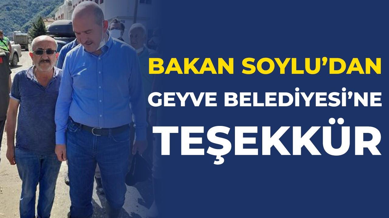Bakan Soylu'dan Geyve Belediyesi'ne teşekkür