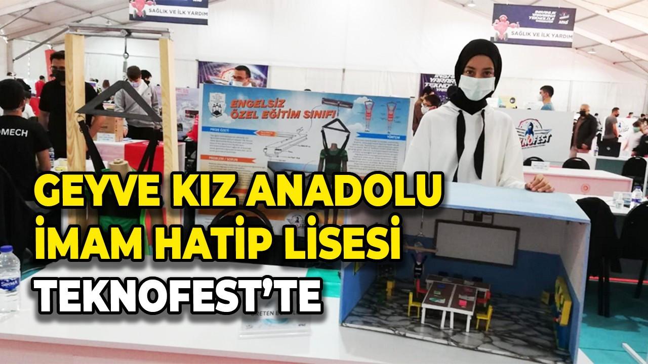 Geyve Kız Anadolu İmam Hatip Lisesi TEKNOFEST'te