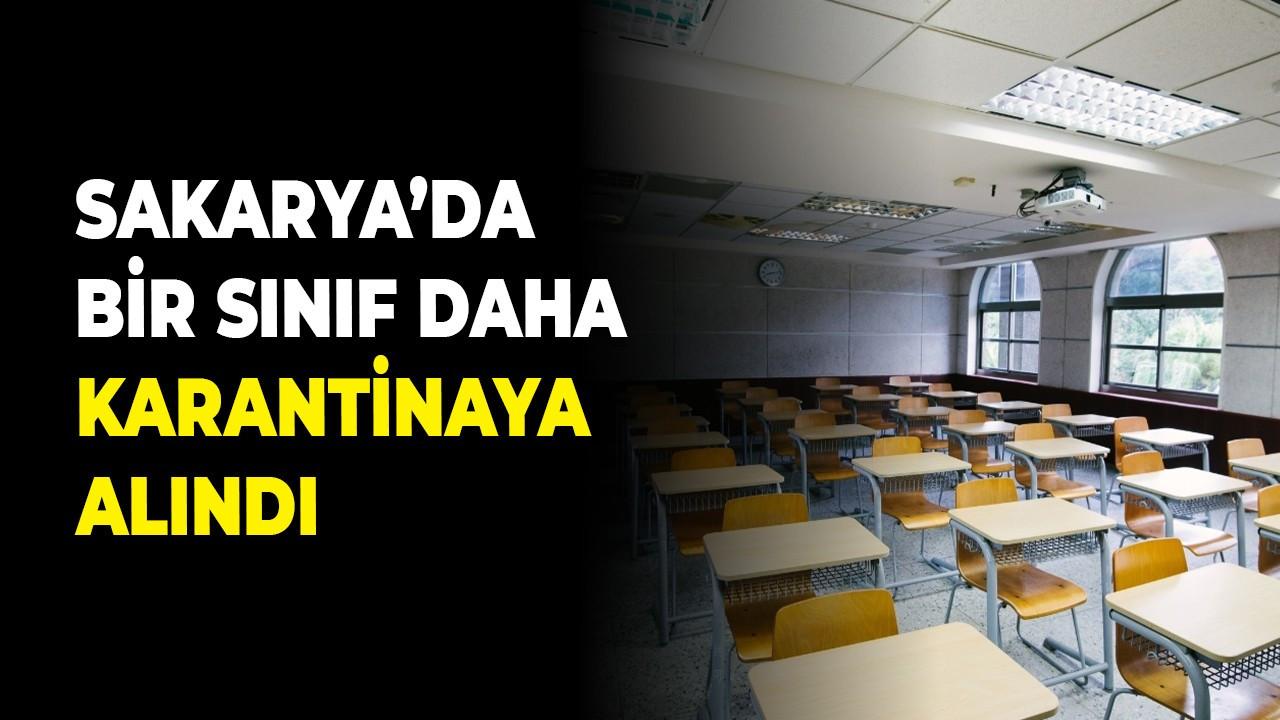 Sakarya'da bir sınıf daha karantinaya alındı