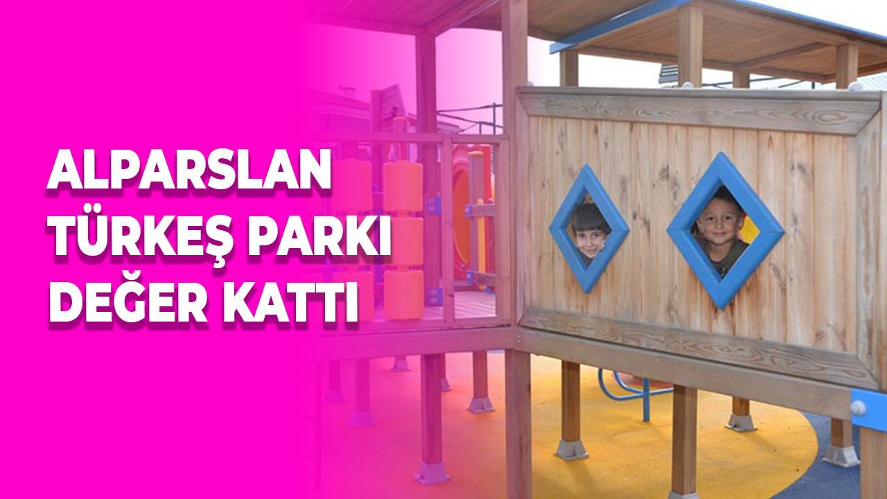 Alparslan Türkeş Parkı Değer Kattı