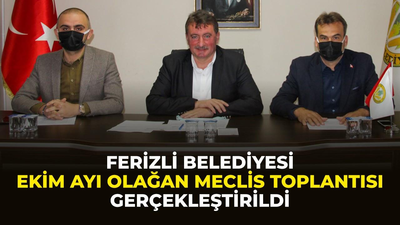 Ferizli Belediyesi Ekim Ayı Olağan Meclis Toplantısını gerçekleştirdi